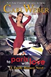 To Paris with Love, Carl Weber and Eric Pete, 1410461807
