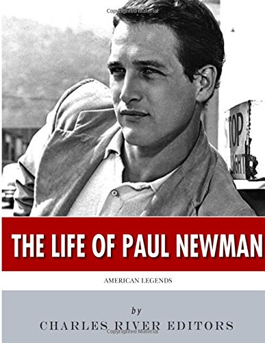 Read Online American Legends: The Life of Paul Newman PDF
