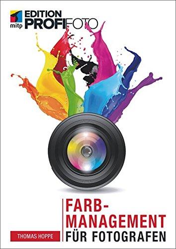 Farbmanagement Für Fotografen  Mitp Edition ProfiFoto