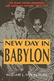 img - for New Day in Babylon: The Black Power Movement and American Culture, 1965-1975 book / textbook / text book