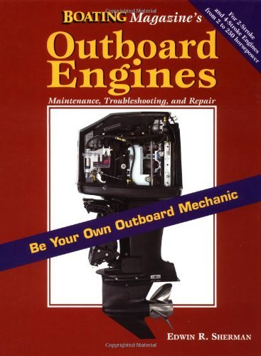 Outboard Engines: Maintenance, Troubleshooting and Repair (A