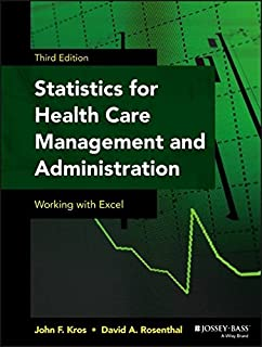 Statistics for health care professionals working with excel statistics for health care management and administration working with excel public healthepidemiology fandeluxe Choice Image