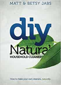 Diy Natural Household Cleaners How To Make Your Own
