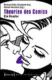 img - for Theorien Des Comics: Ein Reader (Kultur- Und Medientheorie) (German Edition) book / textbook / text book