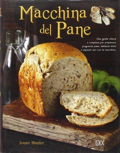 Macchina del pane by Jennie Shapter(2010-08-01): Amazon.es ...