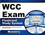 WCC Exam Flashcard Study System: WCC Test Practice Questions & Review for the Wound Care Certification Examination (Cards)