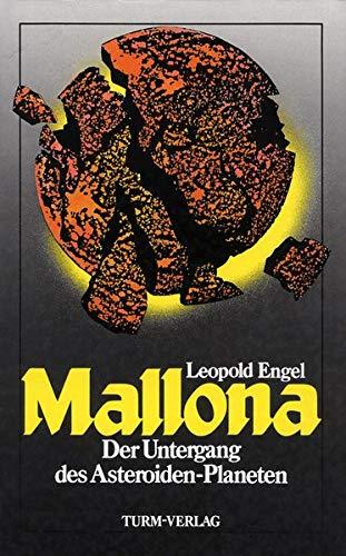 Mallona: Der Untergang des Asteroiden-Planeten