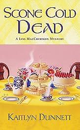 Scone Cold Dead (A Liss MacCrimmon Mystery Book 2)