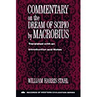 Commentary on the Dream of Scipio by Macrobius (Records of Western Civilization Series)