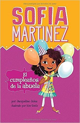 El cumpleaños de la abuela (Sofia Martinez en español ...