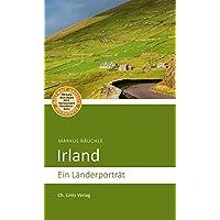 Irland: Ein Länderporträt