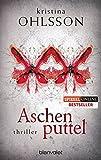 Aschenputtel: Thriller (Fredrika Bergmann, Band 1)
