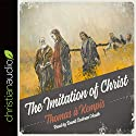 The Imitation of Christ Audiobook by Thomas A. Kempis Narrated by David Cochran Heath