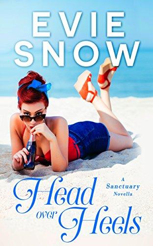 (Head Over Heels: A Romantic Comedy Novella (Sanctuary Book 1))
