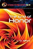 The End of Honor, L. D. Alford, 1602900140