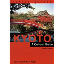 Kyoto a Cultural Guide: Revised Edition (Cultural Guide Series)