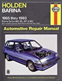 Holden Barina Australian Automotive Repair Manual: 1985 to 1993 (Haynes Automotive Repair Manuals)