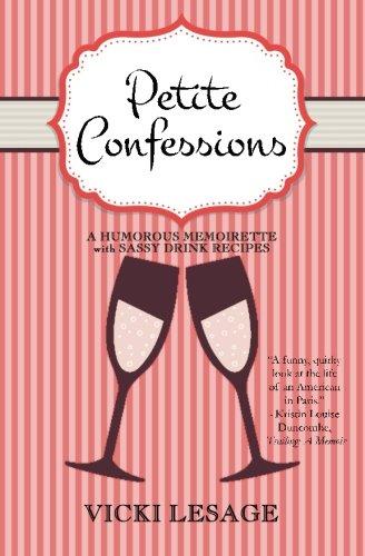 Petite Confessions: A Humorous Memoirette