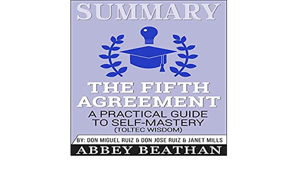Amazon Summary The Fifth Agreement A Practical Guide To Self