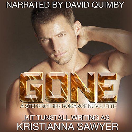 Gone: A Stepbrother Romance Novelette