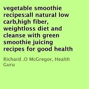 Vegetable Smoothie Recipes Audiobook