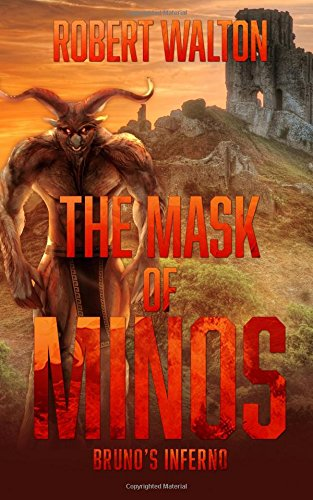 The Mask of Minos, Brunos Inferno