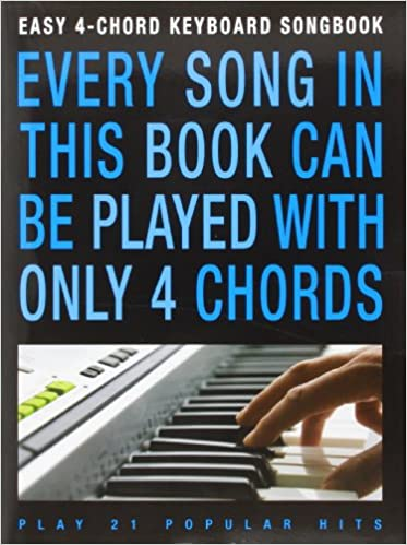 Easy 4 Chord Keyboard Songbook Popular Hits Kbd Amazon