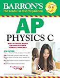 img - for Barron's AP Physics C, 4th Edition book / textbook / text book