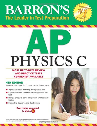 Barron's AP Physics C, 4th Edition