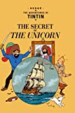 The Secret of the Unicorn (The Adventures of Tintin) (Adventures of Tintin (Hardcover))