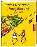 Pünktchen und Anton: Ein Roman für Kinder