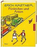 Pünktchen und Anton. Ein Roman für Kinder. ( Ab 10 J.). (German Edition)
