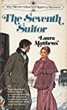 The Seventh Suitor, Laura Matthews, 0446943401