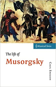 Book The Life of Musorgsky (Musical Lives)