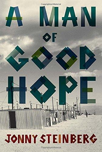 By Jonny Steinberg A Man of Good Hope [Hardcover] pdf epub
