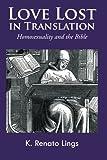 Love Lost in Translation, K. Renato Lings, 1466987901