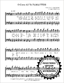 O Come all Ye Faithful 10 copies A capella TTBB Choral Sheet