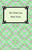 The Gilded Age, Mark Twain and Charles Dudley Warner, 1420930109