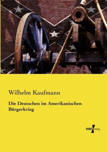 Die Deutschen im Amerikanischen Buergerkrieg (German Edition) ebook