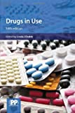 Drugs in Use: Case Studies for Pharmacists and Prescribers (Dodds, Drugs in Use)