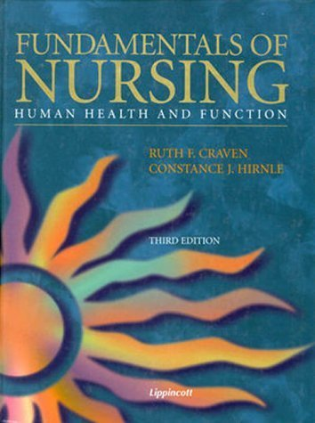 Fundamentals of Nursing: Human Health and Function Third edition by Craven, Ruth F.; Hirnle, Constance J. published by Lippincott Williams & Wilkins Hardcover