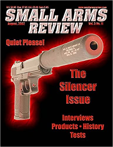 Small Arms Review: Vol 5 No 11: Chipotle Publishing: 9782548752412