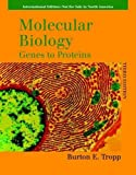 img - for Molecular Biology: Genes to Proteins. Burton E. Tropp book / textbook / text book