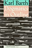 img - for Dogmatics in Outline book / textbook / text book