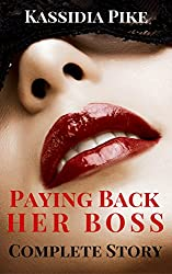 Paying Back Her Boss: The Complete Collection (Books 1 & 2)