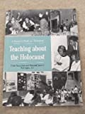 Teaching about the Holocaust : A Resource Book for Educators, United State Holocaust Memorial Museum, 0756740800