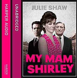 My Mam Shirley Audiobook