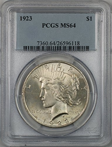 1923 Peace Silver Dollar Coin $1 PCGS MS-64 Better Quality (2H)