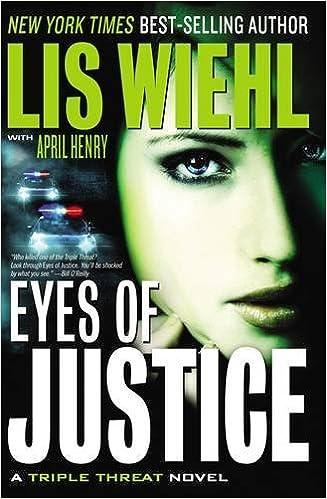Eyes of Justice (Triple Threat Novels): Amazon.es: Lis Wiehl, April Henry: Libros en idiomas extranjeros