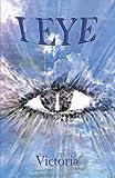 I Eye, Victoria, 1616672323